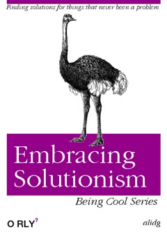 Embracing solutionism