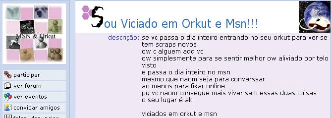 Comunidade viciados no orkut